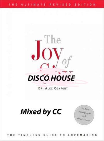 2013-01-30 - CC-Disco! - The Joy Of Disco House (Promo Mix).jpg