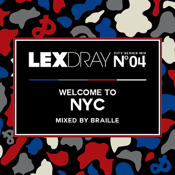2013-05-13 - Braille - Lexdray City Series Mix Volume 4 Welcome To NYC.png