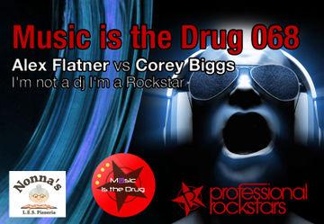2013-07-11 - Corey Biggs, Alex Flatner - Music Is The Drug 068.jpg