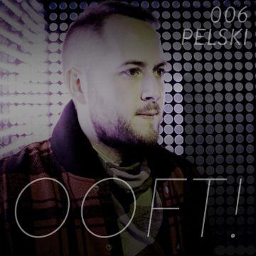 2013-07-16 - OOFT! - Pelski Podcast 006.jpg