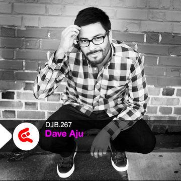 2013-08-13 - Dave Aju - DJBroadcast Podcast 267.jpg