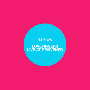 2013-09-14 - Lovefingers @ ReviveHER 4th Birthday, Mother Studios, London (Test Pressing 325, 2014-01-07).jpg
