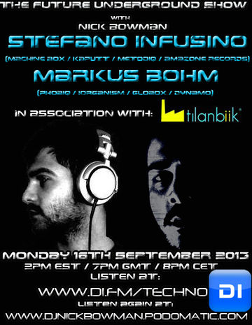 2013-09-16 - Stefano Infusino, Markus Bohm - The Future Underground Show.jpg