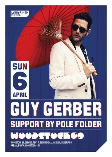 2014-04-06 - Guy Gerber @ Woodstock 69 -1.jpg