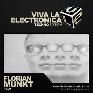 2014-07-23 - Florian Munkt - Viva La Electronica Techno Edition.jpg