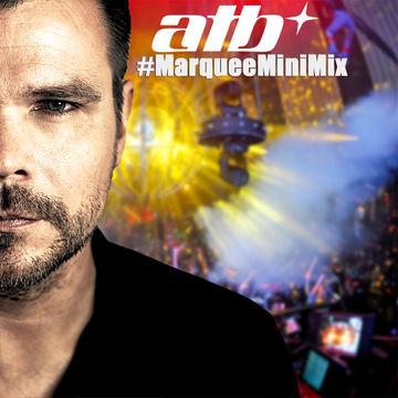 2014-08-20 - ATB - Marquee Mini Mix.jpg