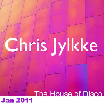 2011-01-04 - Chris Jylkke - House Of Disco Guestmix.jpg