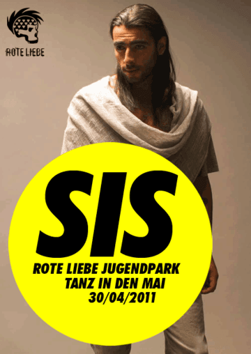 2011-04-30 - SIS @ Rote Liebe - Tanz In Den Mai, Jugendpark.png