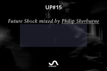2011-10-03 - Philip Sherburne - Future Shock (Unsound Podcast, UP15).jpg