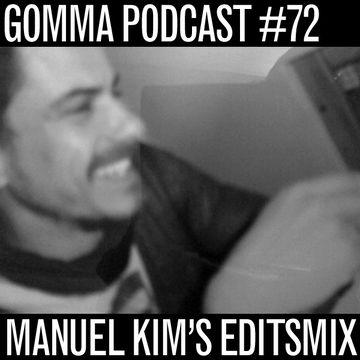 2012-05-18 - Manuel Kim - Editsmix (Gomma Podcast 72).jpg