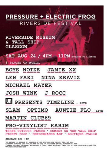 2013-08-24 - Electric Frog & Pressure Present The Riverside Festival.jpg