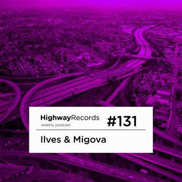 2013-10-08 - Ilves & Migova - Highway Podcast 131.jpg