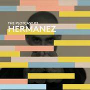 2016-10-18 - Hermanez - THE PLOTcast 03.jpg