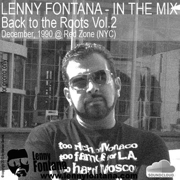 1990-12 - Lenny Fontana @ Red Zone, NYC (Back To The Roots Vol.2).jpg