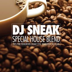 2008-06-10 - DJ Sneak - Special House Blend (Promo Mix) -1.jpg