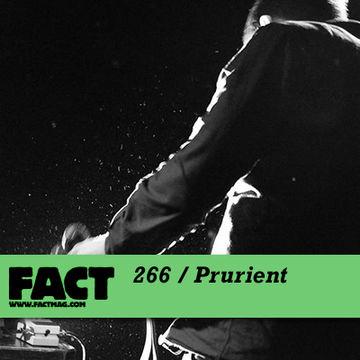 2011-07-18 - Prurient - FACT Mix 266.jpg