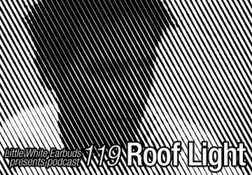 2012-04-30 - Roof Light - LWE Podcast 119.jpg