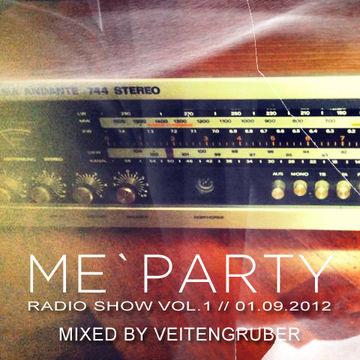 2012-09-01 - Veitengruber - ME'PARTY Radioshow Vol.1.jpg
