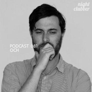 2012-12-12 - OCH - Nightclubber.ro Podcast 081.jpg