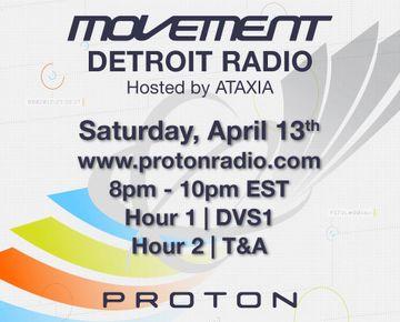 2013-04-13 - DVS1, T&A - Movement Detroit Radio, Proton Radio.jpg