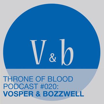 2013-04-13 - Vosper & Bozzwell - TOB Podcast 020.jpg