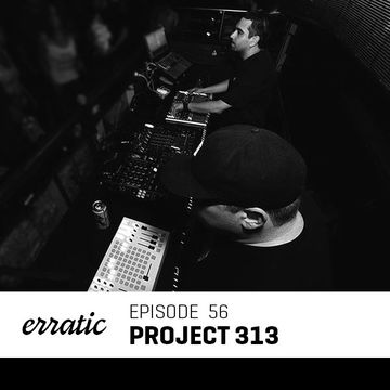 2013-11-07 - Project 313 - Erratic Podcast 56.jpg