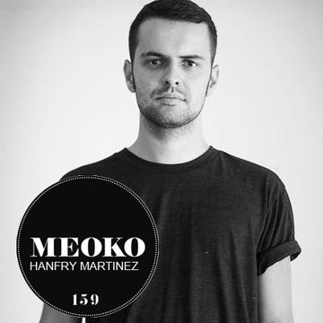 2014-09-02 - Hanfry Martinez - Meoko Podcast 159.jpg