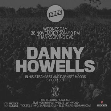 2014-11-26 - Danny Howells @ Electric Pickle, Miami.jpg
