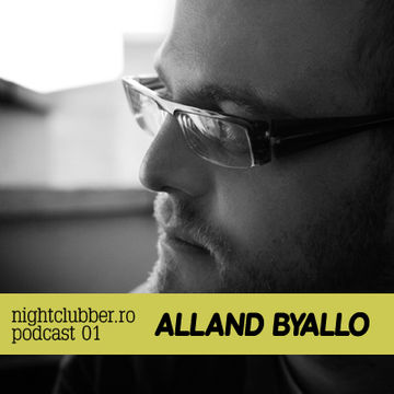 2010-07 - Alland Byallo - Nightclubber.ro Podcast 001.jpg