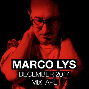 2014-12-10 - Marco Lys - December 2014 Mixset.jpg
