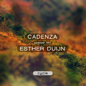 2014-12-17 - Esther Duijn - Cadenza Podcast 147 - Cycle.jpg