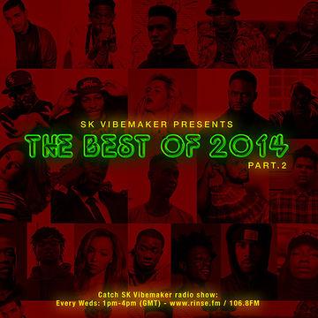 2014-12-24 - SK Vibemaker - The Best Of 2014 (Part 2).jpg