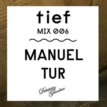 2012-05-30 - Manuel Tur - Tief Mix 006.jpg