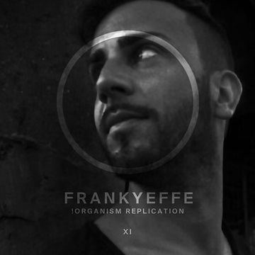 2013-04-05 - Frankyeffe - !Organism Replication 011.jpg