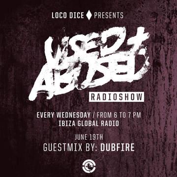 2013-06-19 - Dubfire - USED + ABUSED 3, Ibiza Global Radio.jpg