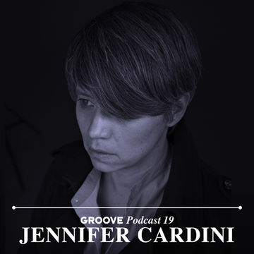 2013-07-04 - Jennifer Cardini - Groove Podcast 19.jpg