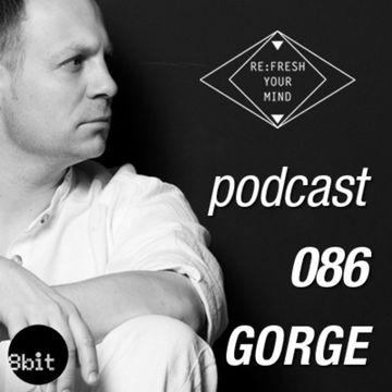 2013-10-23 - Gorge - ReFresh Music Podcast 86.jpg