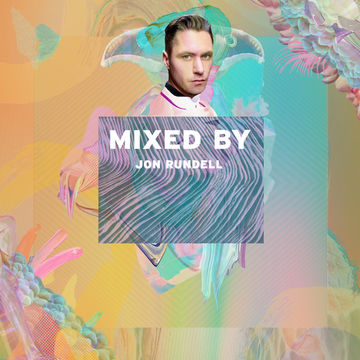 2014-04-28 - Jon Rundell - Mixed By.jpg