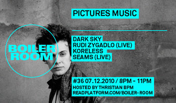 2010-12-07 - Boiler Room 36 - Pictures Music Takeover.jpg