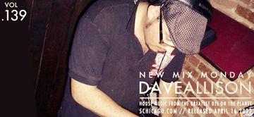 2012-04-16 - Dave Allison - New Mix Monday (Vol.139).jpg