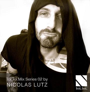 2014-01-16 - Nicolas Lutz - Toi.Toi.Musik Mix Series 02.jpg
