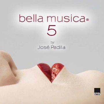 2010-06-11 - José Padilla - Bella Musica 5 (Promo Mix).jpg