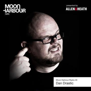 2013-08-20 - Dan Drastic - Moon Harbour Radio 40.jpg