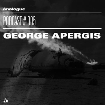 2014-06-30 - George Apergis - Analogue Podcast 005.jpg