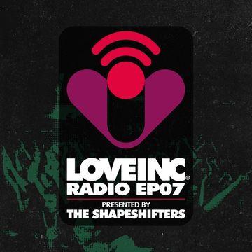 2014-09-20 - The Shapeshifters - Love Inc Radio EP07.jpg