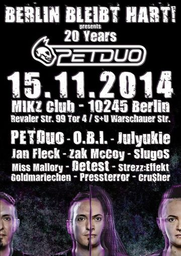 2014-11-15 - Berlin Bleibt Hart! Presents 20 Years Pet Duo, M.I.K.Z..jpg