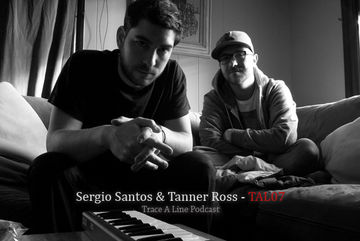 2010-02-22 - Sergio Santos & Tanner Ross - Trace A Line Podcast (TAL07).jpg