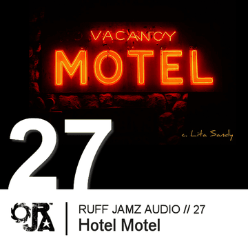 2010-11-16 - Hotel Motel - Ruff Jamz Audio Podcast (RJA027).png