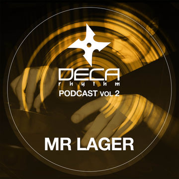 2011-04-25 - Mr Lager - Deca Rhythm Podcast 2.jpg