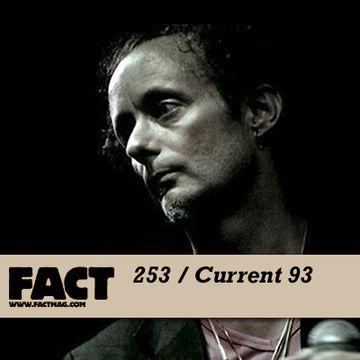 2011-06-03 - Current 93 - FACT Mix 253.jpg